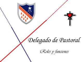 Delegado de Pastoral