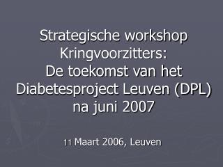 11 Maart 2006, Leuven