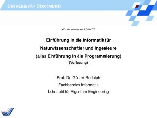 Einführung in die Informatik für Naturwissenschaftler und Ingenieure