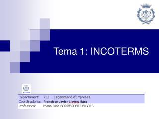 Tema 1: INCOTERMS