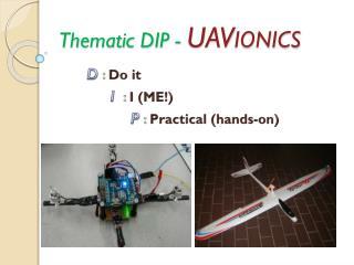 Thematic DIP -  UAV IONICS