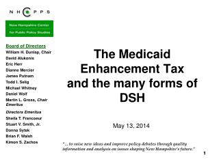 The Medicaid Enhancement Tax  and the many forms of DSH