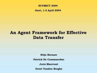 An Agent Framework for Effective Data Transfer