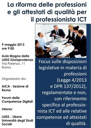 La riforma delle professioni e gli attestati di qualità per il professionista ICT