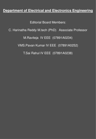 Department of Electrical and Electronics Engineering Editorial Board Members: