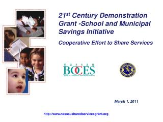 21 st  Century Demonstration Grant -School and Municipal  Savings Initiative