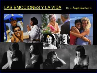 LAS  EMOCIONES Y LA VIDA