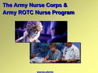 The Army Nurse Corps  Army ROTC Nurse Program