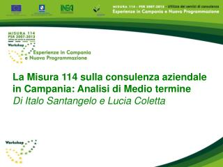 La Misura 114 sulla consulenza aziendale  in Campania: Analisi di Medio termine