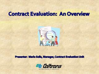 Contract Evaluation:  An Overview