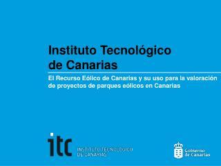 Instituto Tecnol�gico de Canarias