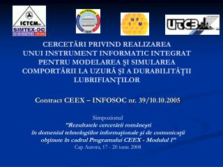 Contract CEEX – INFOSOC nr. 39/10.10.2005