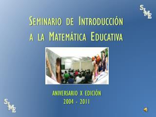 ANIVERSARIO X EDICIÓN 2004 - 2011
