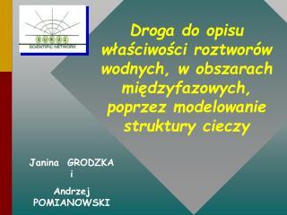 Janina  GRODZKA  i   Andrzej  POMIANOWSKI