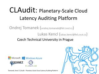 CLAudit :  Planetary-Scale Cloud Latency Auditing Platform