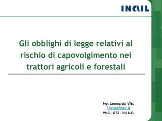 Gli obblighi di legge relativi al rischio di capovolgimento nei trattori agricoli e forestali