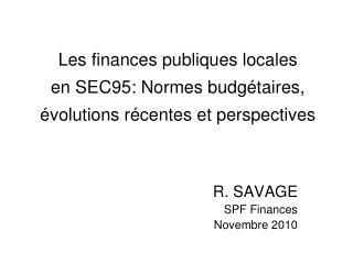 Les finances publiques locales  en SEC95: Normes budgétaires, évolutions récentes et perspectives