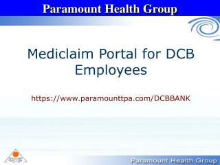 Mediclaim Portal for DCB Employees https://paramounttpa/DCBBANK