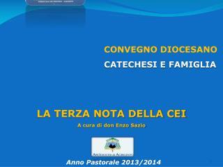 CONVEGNO DIOCESANO CATECHESI E FAMIGLIA