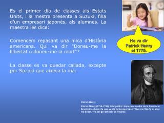La classe es va quedar callada, excepte per Suzuki que aixeca la mà: