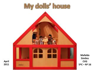 My dolls '  house
