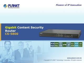 Gigabit  Content Security Router
