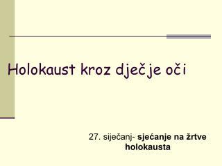 Holokaust kroz dječje oči