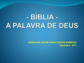 - B�BLIA - A PALAVRA DE DEUS