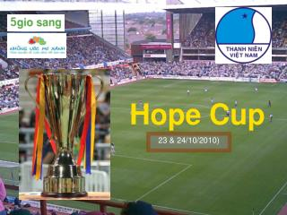 Hope Cup