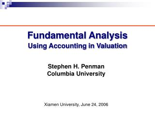 Fundamental Analysis Using Accounting in Valuation