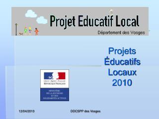 Projets Éducatifs Locaux  2010