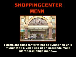 SHOPPINGCENTER