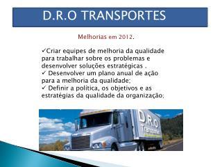 D.R.O TRANSPORTES