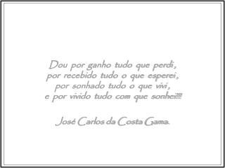 José Carlos da Costa Gama.
