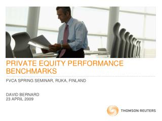PRIVATE EQUITY PERFORMANCE BENCHMARKS