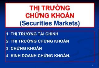 THỊ TRƯỜNG  CHỨNG KHOÁN (Securities Markets)