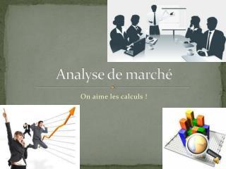 Analyse de marché