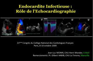 Endocardite Infectieuse :  Rôle de l'Echocardiographie