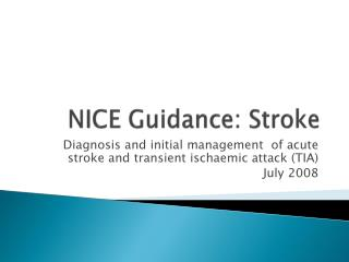 NICE Guidance: Stroke