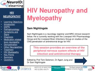 hiv neuropathy Learning Objectives Introduction DSPN Pathophysiology Symptoms and Signs Diagnosis