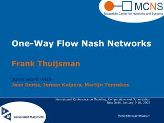 One-Way Flow Nash Networks