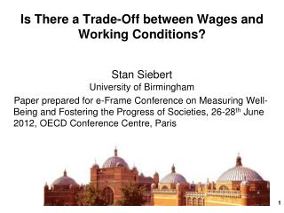 Is There a Trade-Off between Wages and Working Conditions?