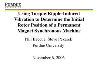 Using Torque-Ripple-Induced Vibration to Determine the Initial Rotor Position of a Permanent Magnet Synchronous Machine