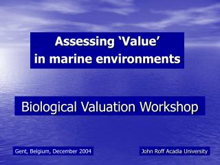 Biological Valuation Workshop