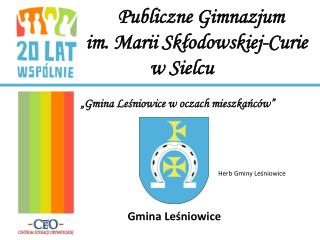 Publiczne Gimnazjum  im. Marii Skłodowskiej-Curie w Sielcu