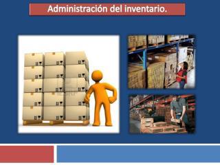 Administración del inventario.