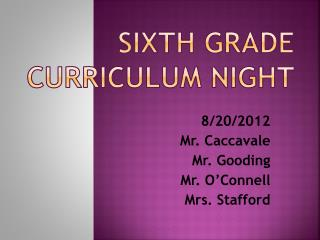 Sixth Grade Curriculum Night