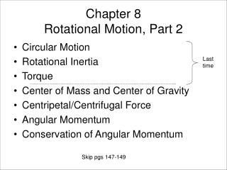 Chapter 8 Rotational Motion, Part 2
