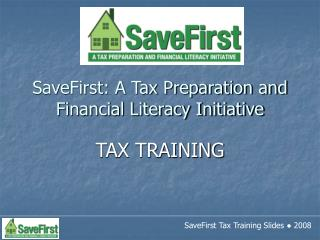 SaveFirst: A Tax Preparation and Financial Literacy Initiative