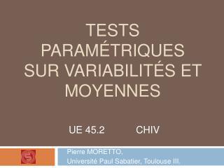 Tests param triques sur variabilit s et moyennes